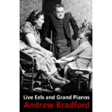 Live Eels and Grand Pianos