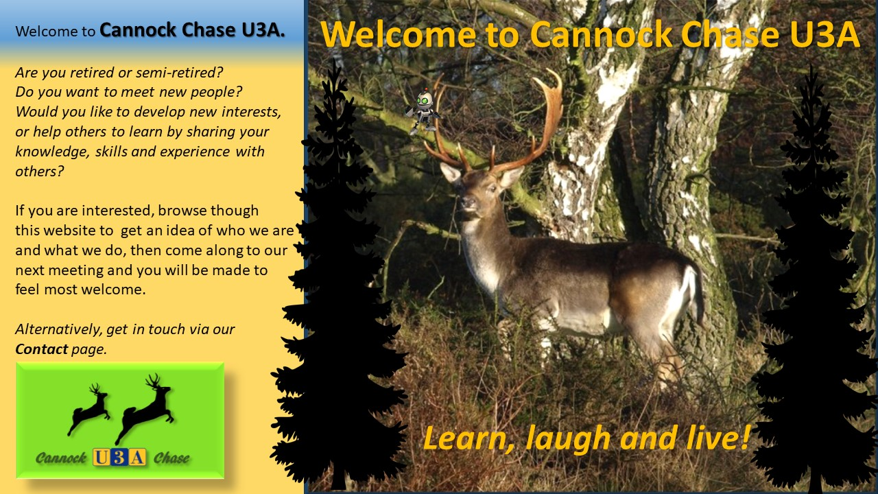 Welcome to Cannock Chase U3A