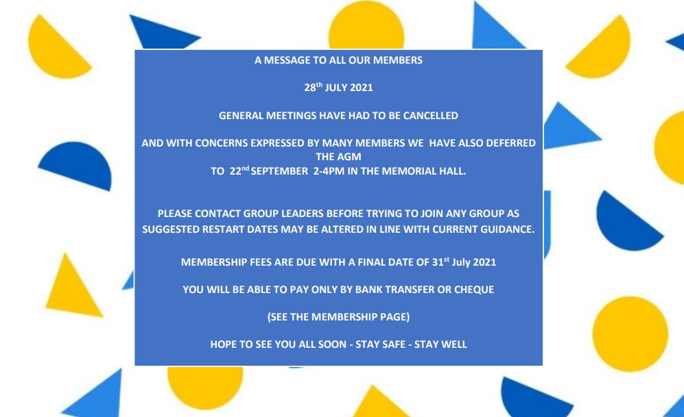 MESSAGE TO MEMBERS 28th JULY 2021
