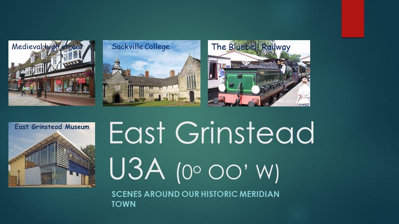 Scenes around East Grinstead
