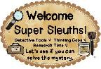 SUPER SLEUTHS! New Group