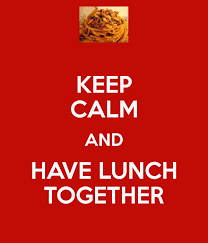 Keep Calm Lunch together